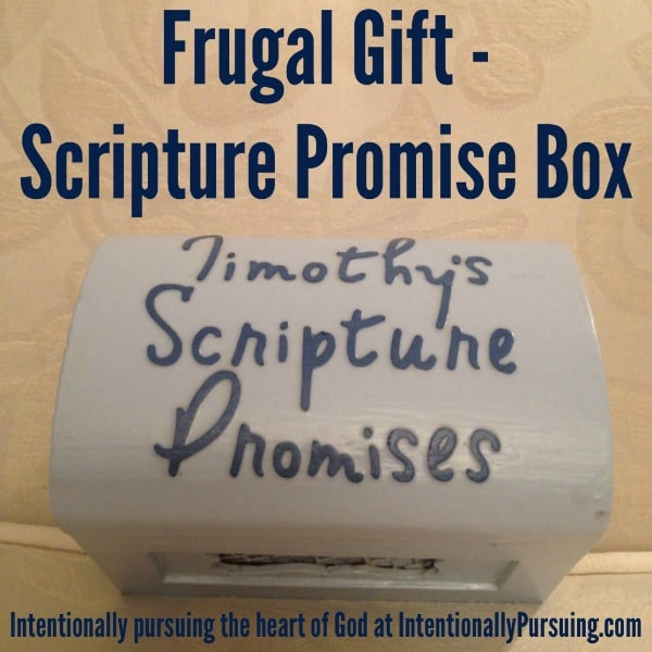 Frugal Gift - Scripture Promise Box - IntentionallyPursuing.com