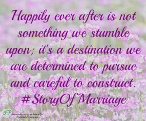 #StoryOfMarriage - Begin with the End in Mind