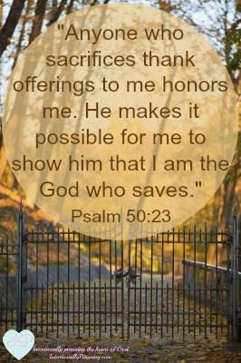 Psalm 50:23 - Sacrifice of Thanks - IntentionallyPursuing.com